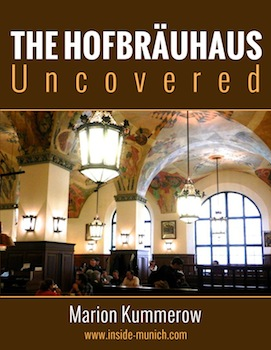 The Hofbrauhaus Uncovered